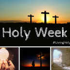 Holy Week: The Journey and The Promise
